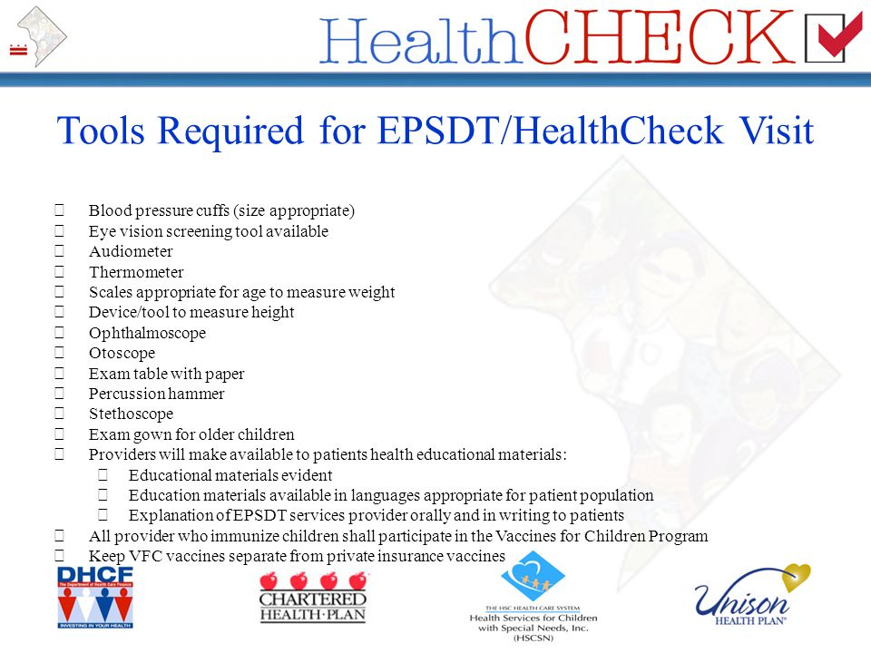 Tools Required for EPSDT/HealthCheck Visit