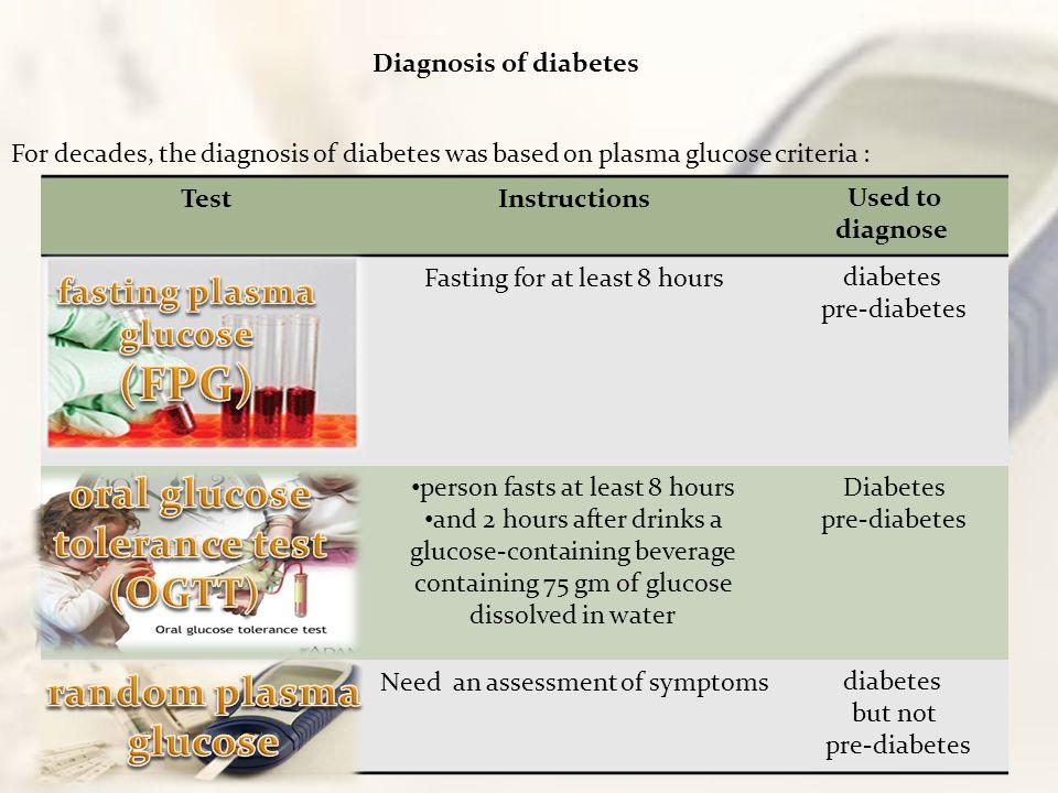 fasting plasma glucose oral glucose tolerance test (OGTT)