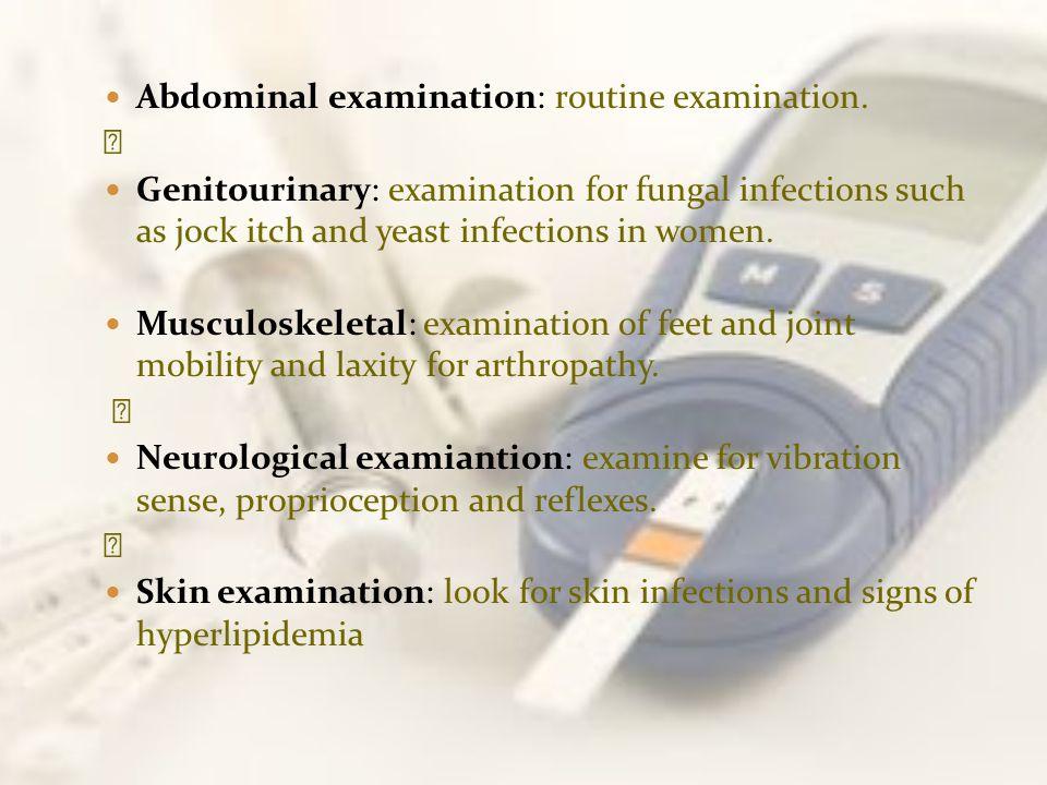 Abdominal examination: routine examination.