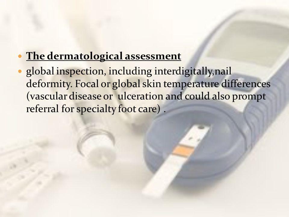 The dermatological assessment