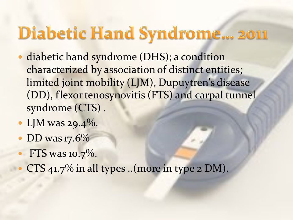 Diabetic Hand Syndrome… 2011