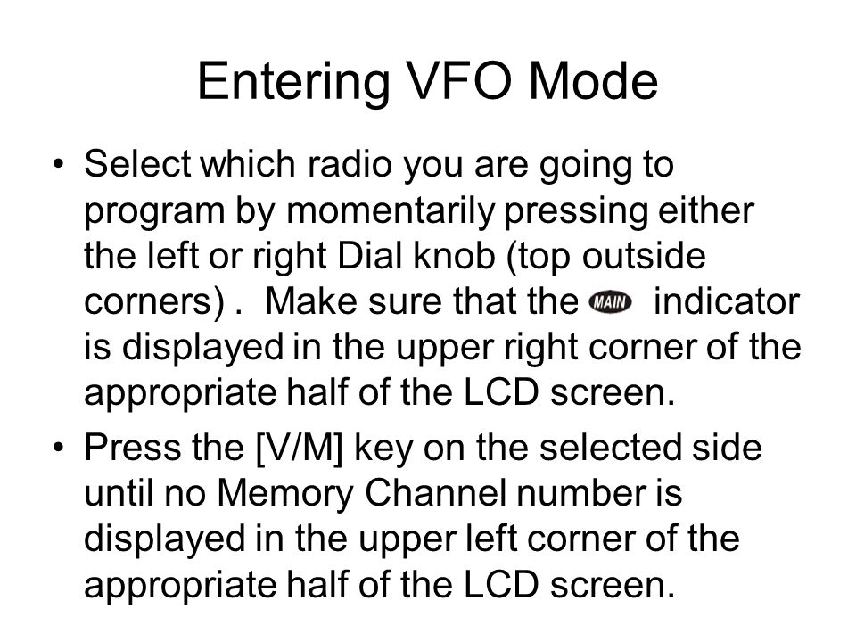 Entering VFO Mode