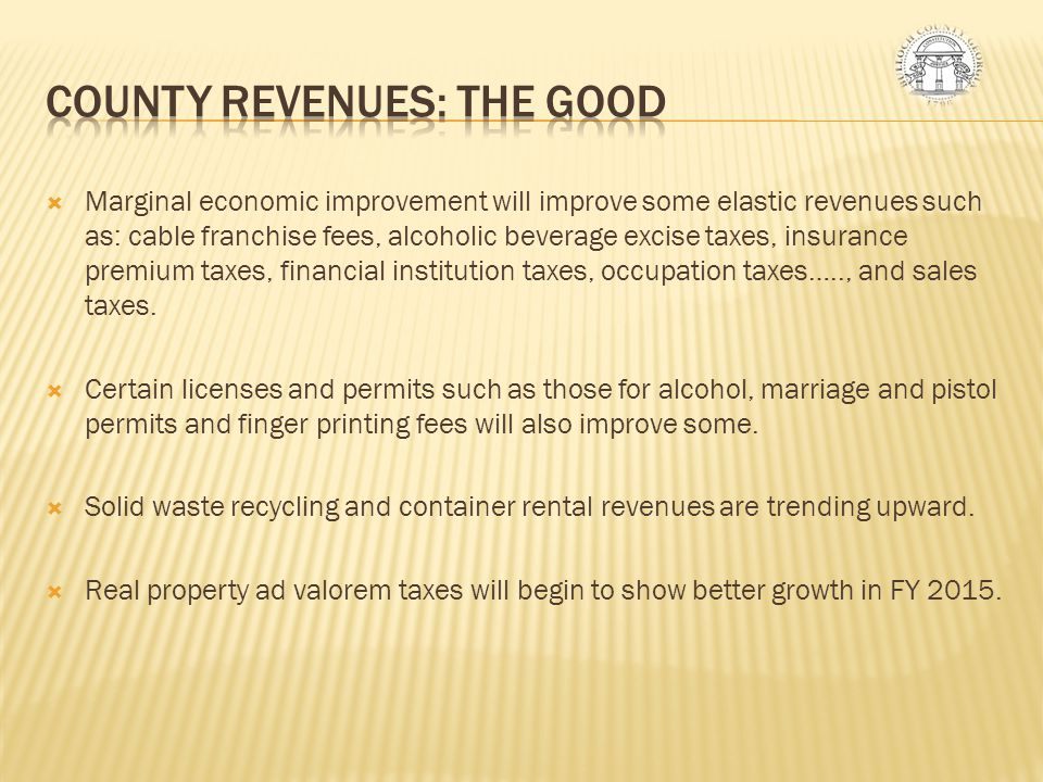 County Revenues: THE GOOD