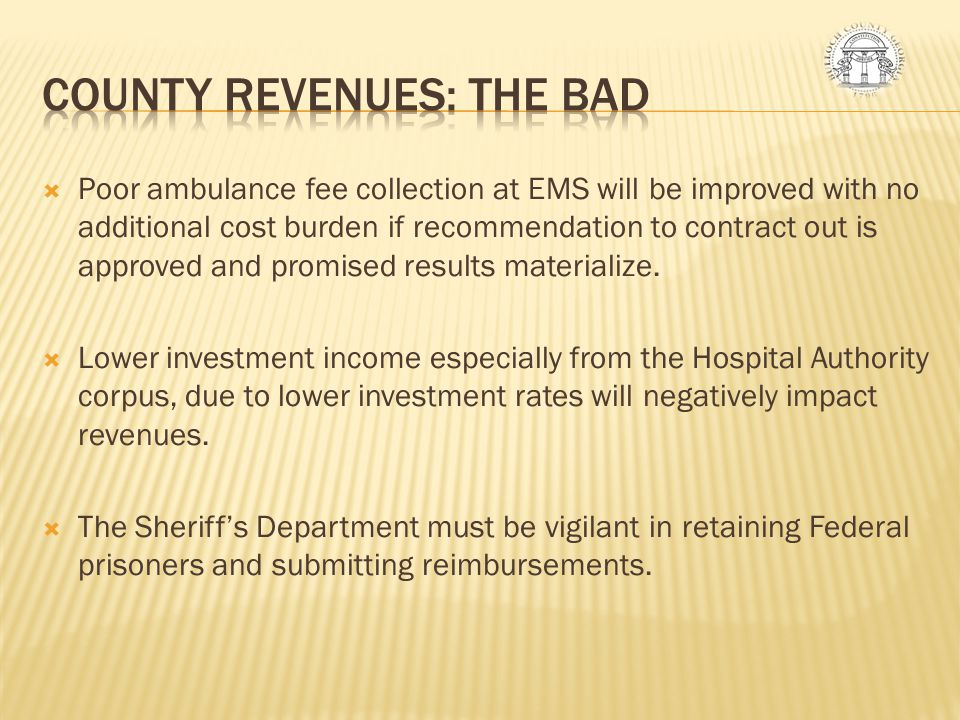 COUNTY REVENUES: THE BAD