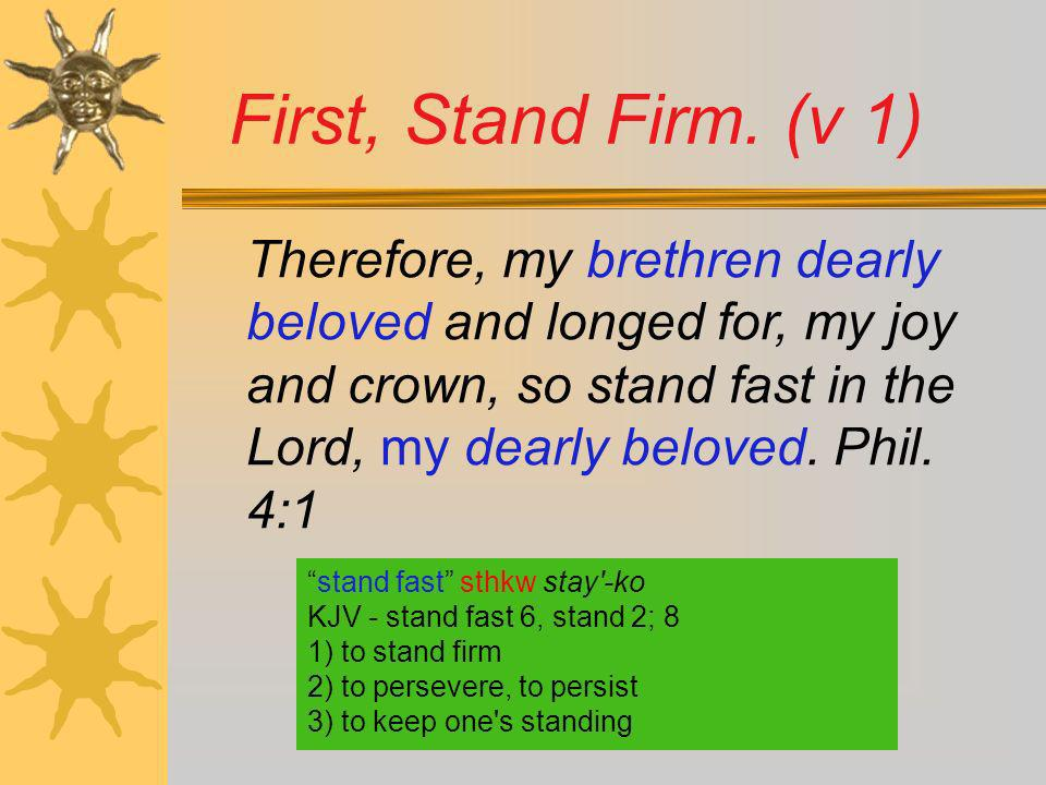 First, Stand Firm. (v 1)