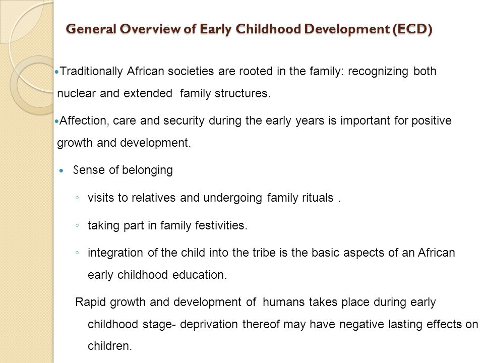 General Overview of Early Childhood Development (ECD)