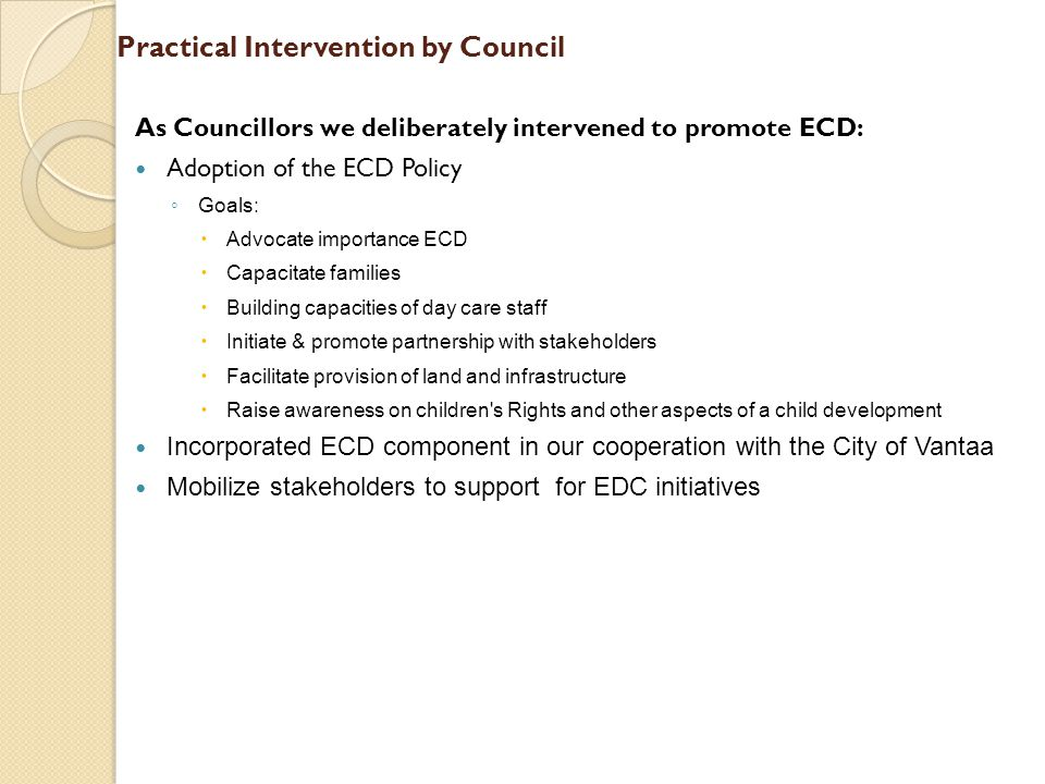 Practical Intervention by Council