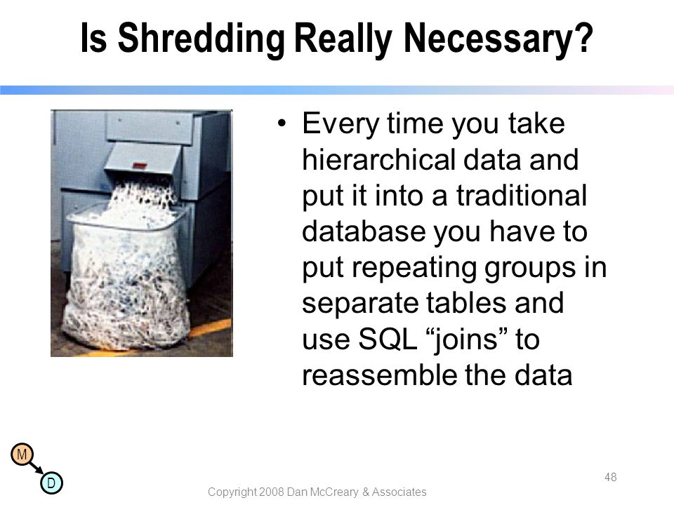 Is Shredding Really Necessary