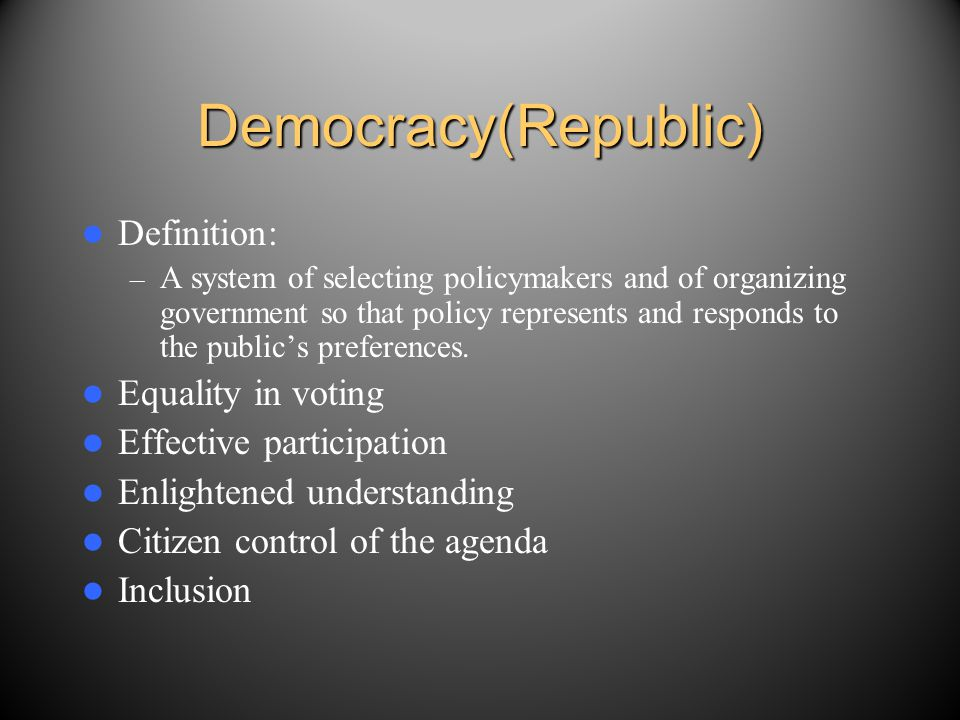 Democracy(Republic) Definition: Equality in voting