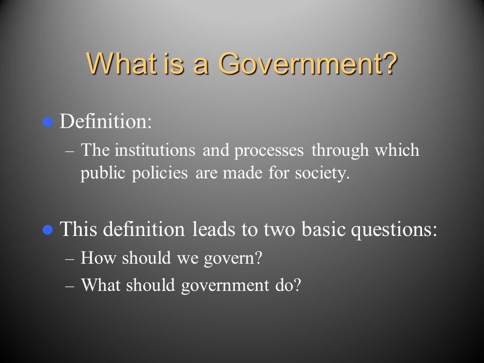 What is a Government Definition: