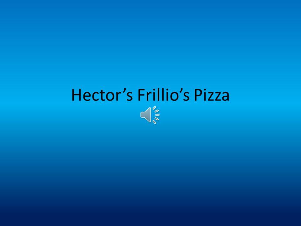 Hector's Frillio's Pizza