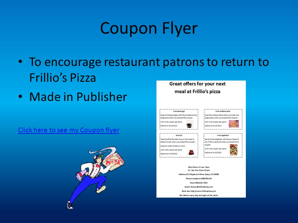 Coupon Flyer To encourage restaurant patrons to return to Frillio's Pizza.