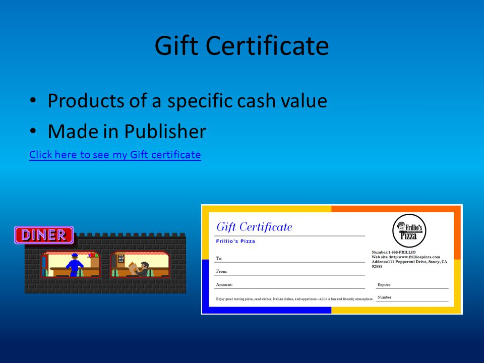 Gift Certificate Products of a specific cash value Made in Publisher