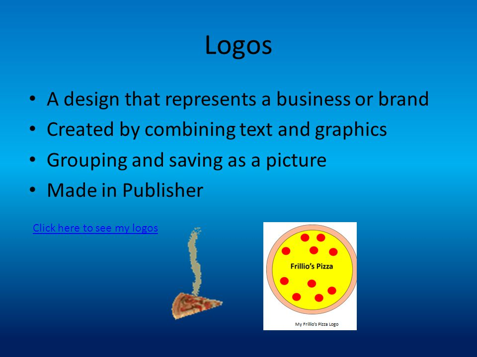 Logos A design that represents a business or brand