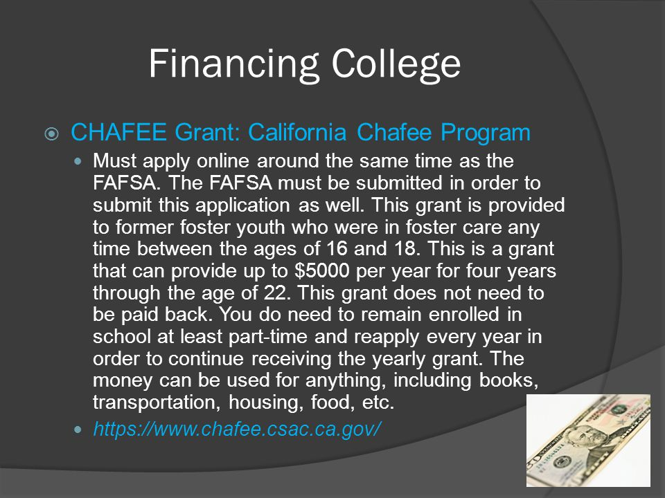 Financing College CHAFEE Grant: California Chafee Program