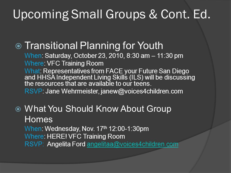 Upcoming Small Groups & Cont. Ed.