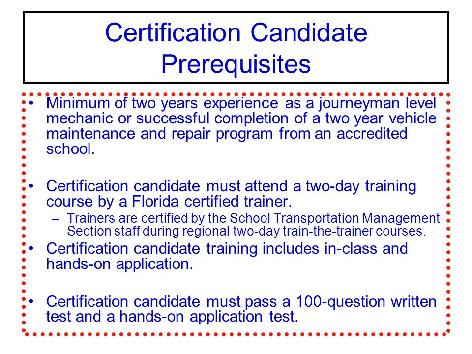 Certification Candidate Prerequisites