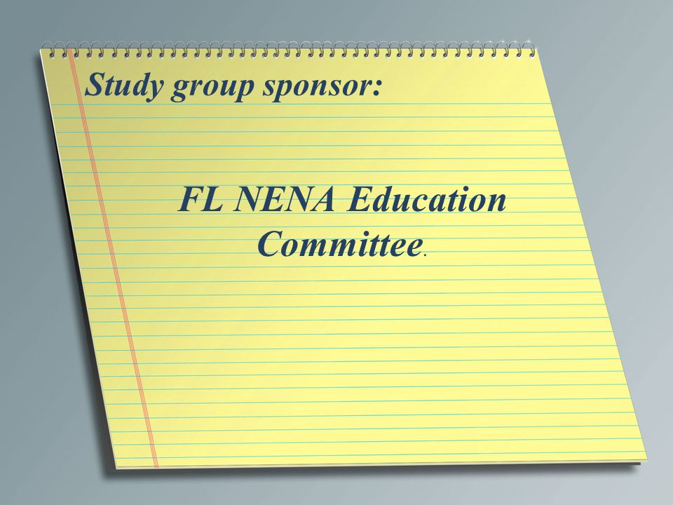 FL NENA Education Committee.