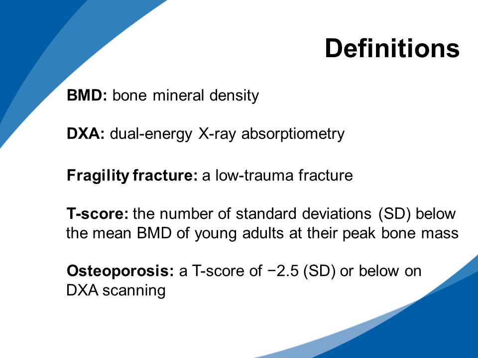 Definitions BMD: bone mineral density