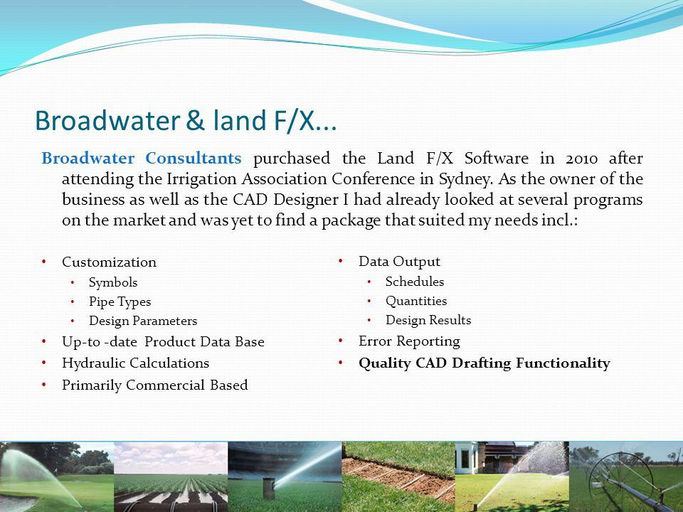 Broadwater & land F/X...