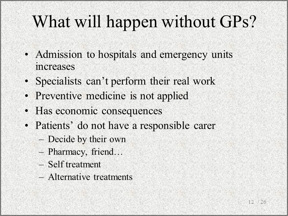 What will happen without GPs