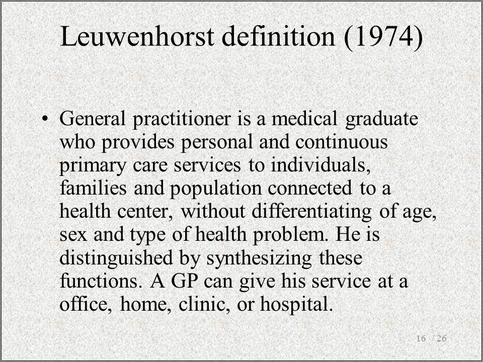 Leuwenhorst definition (1974)