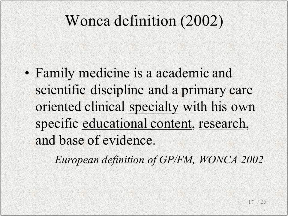 Wonca definition (2002)