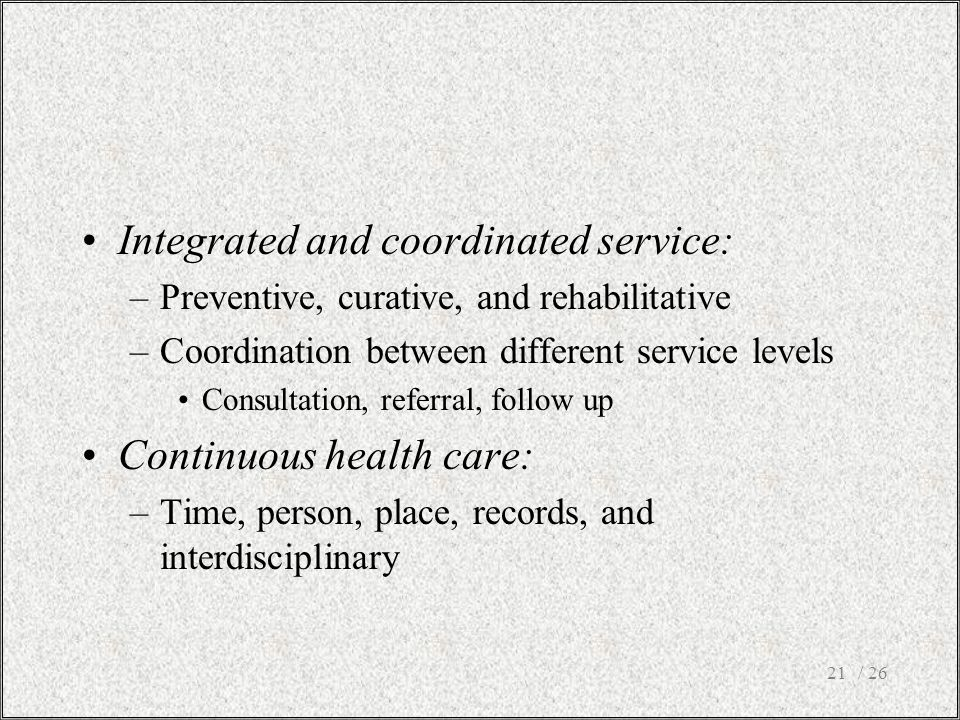 Integrated and coordinated service: