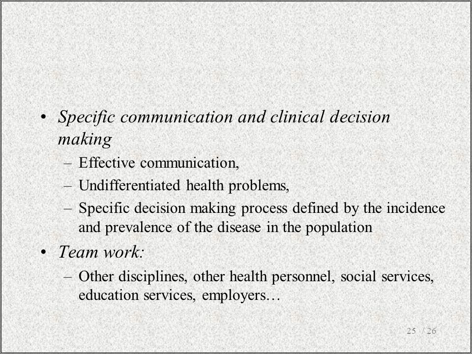 Specific communication and clinical decision making