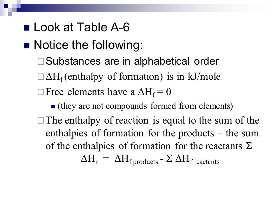 Look at Table A-6 Notice the following: