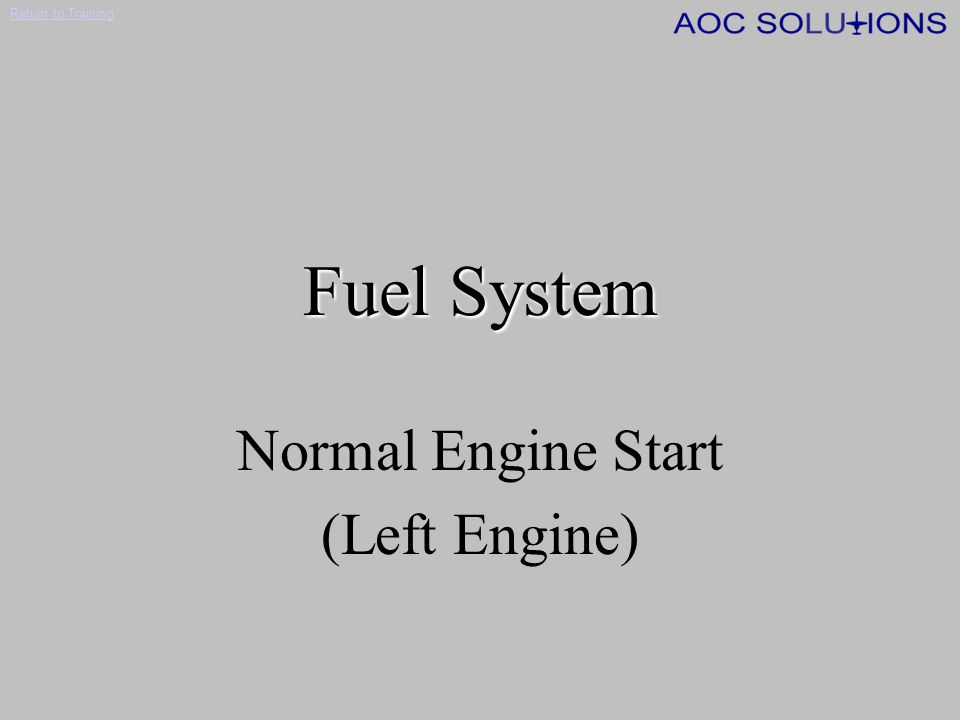 Normal Engine Start (Left Engine)