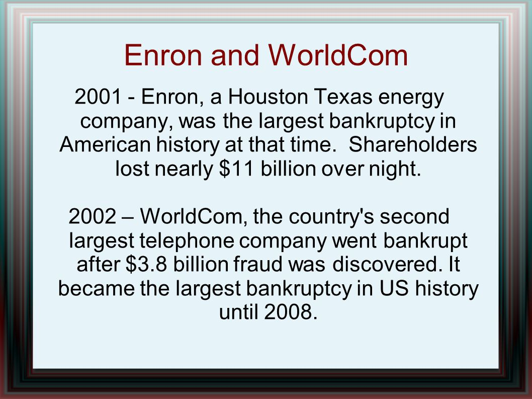 Enron and WorldCom