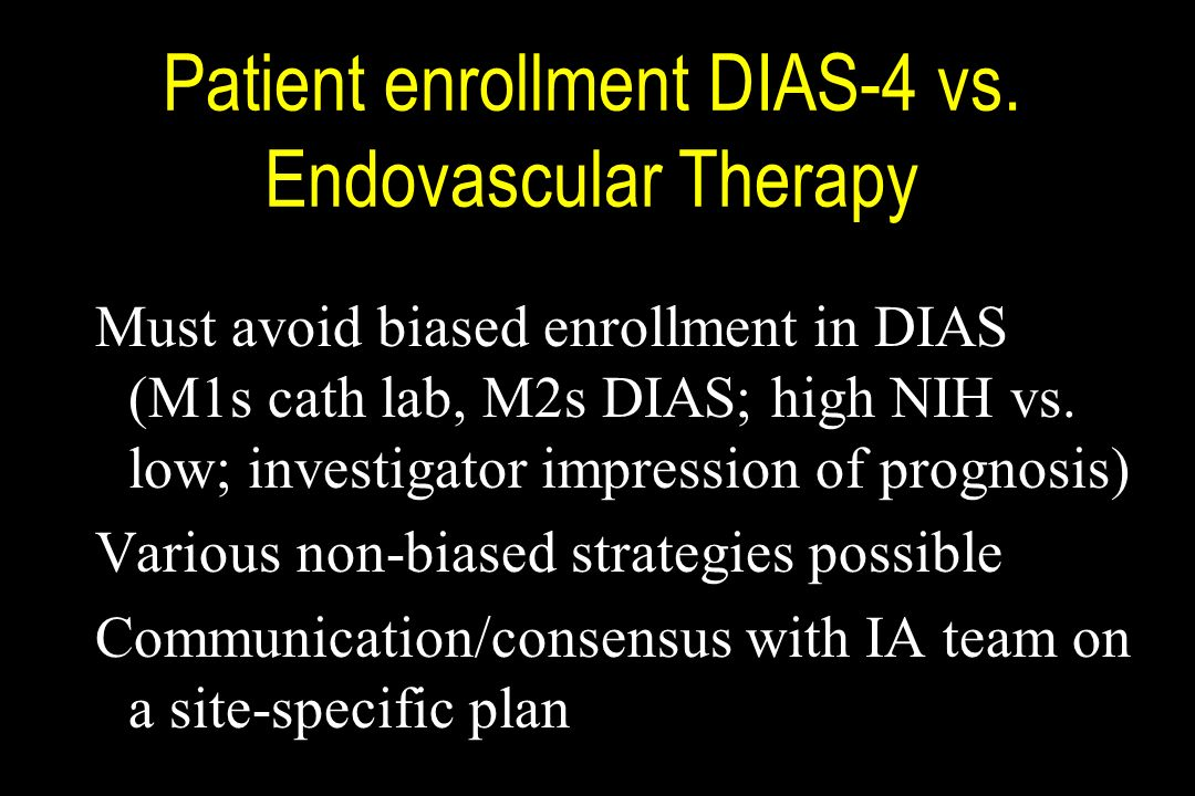 Patient enrollment DIAS-4 vs. Endovascular Therapy