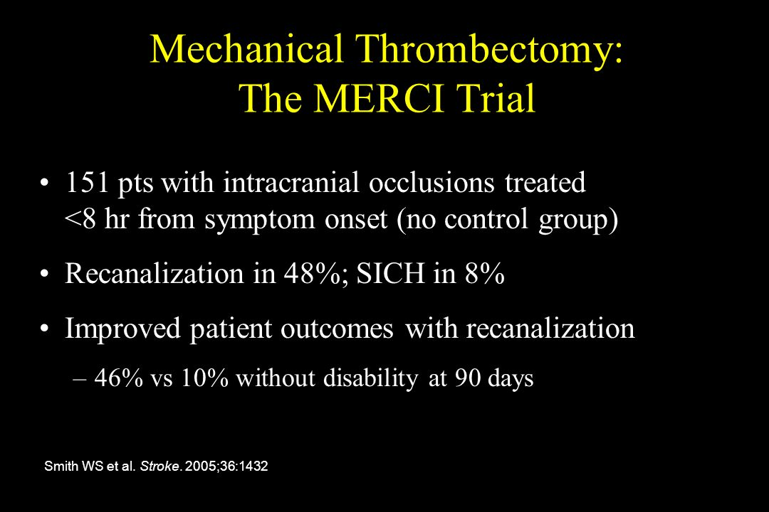 Mechanical Thrombectomy: The MERCI Trial