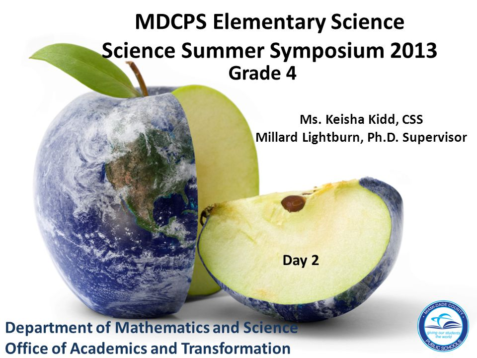 MDCPS Elementary Science Science Summer Symposium 2013