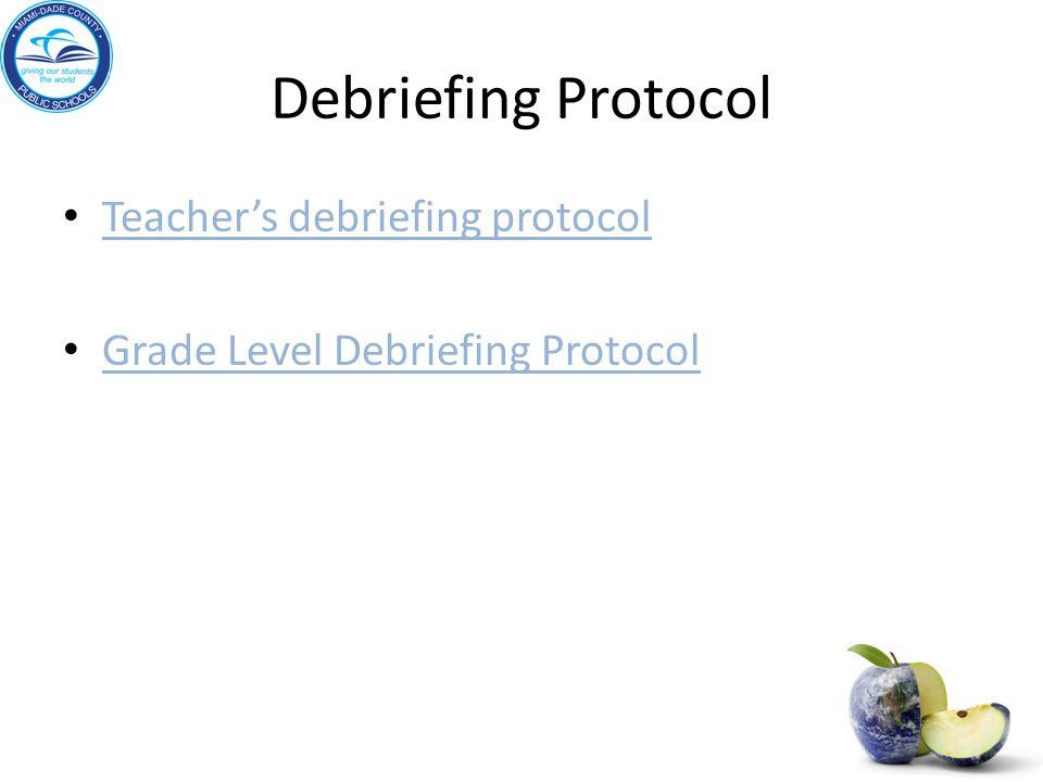 Debriefing Protocol Teacher's debriefing protocol