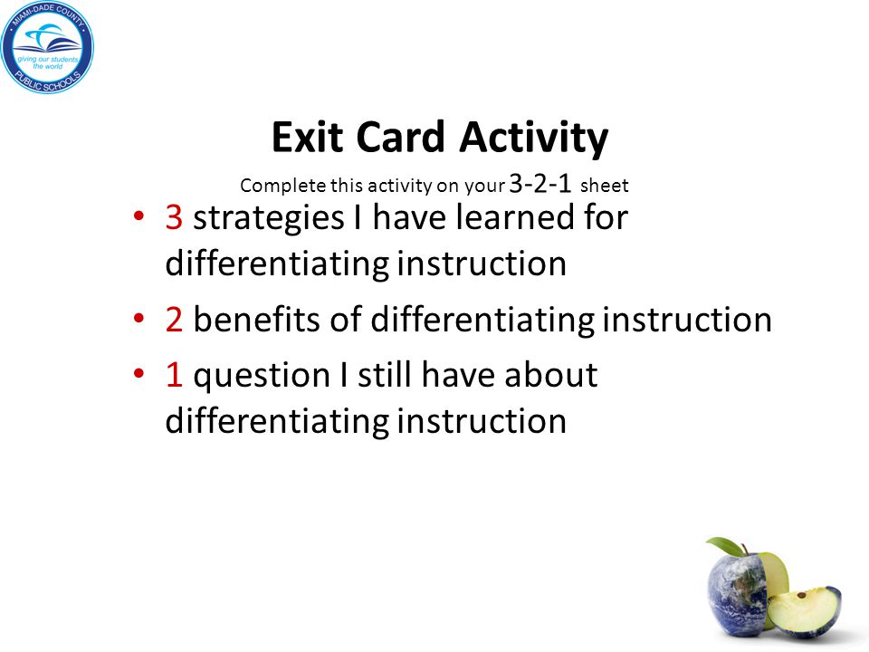 Exit Card Activity Complete this activity on your 3-2-1 sheet