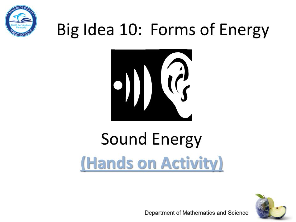 Big Idea 10: Forms of Energy