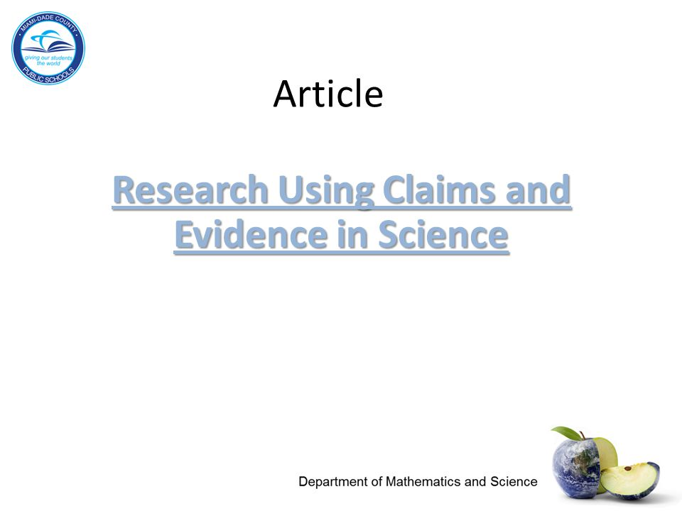 Research Using Claims and Evidence in Science