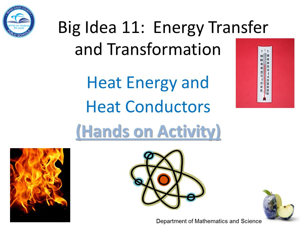 Big Idea 11: Energy Transfer and Transformation