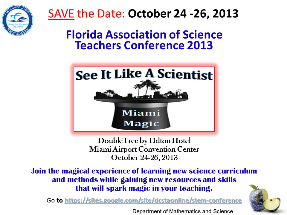 SAVE the Date: October , 2013