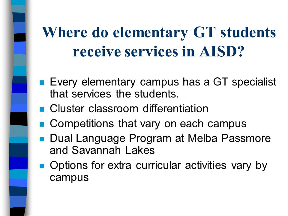 Where do elementary GT students receive services in AISD