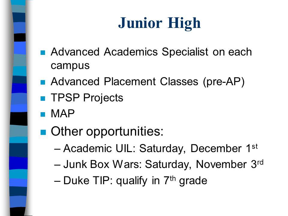 Junior High Other opportunities: