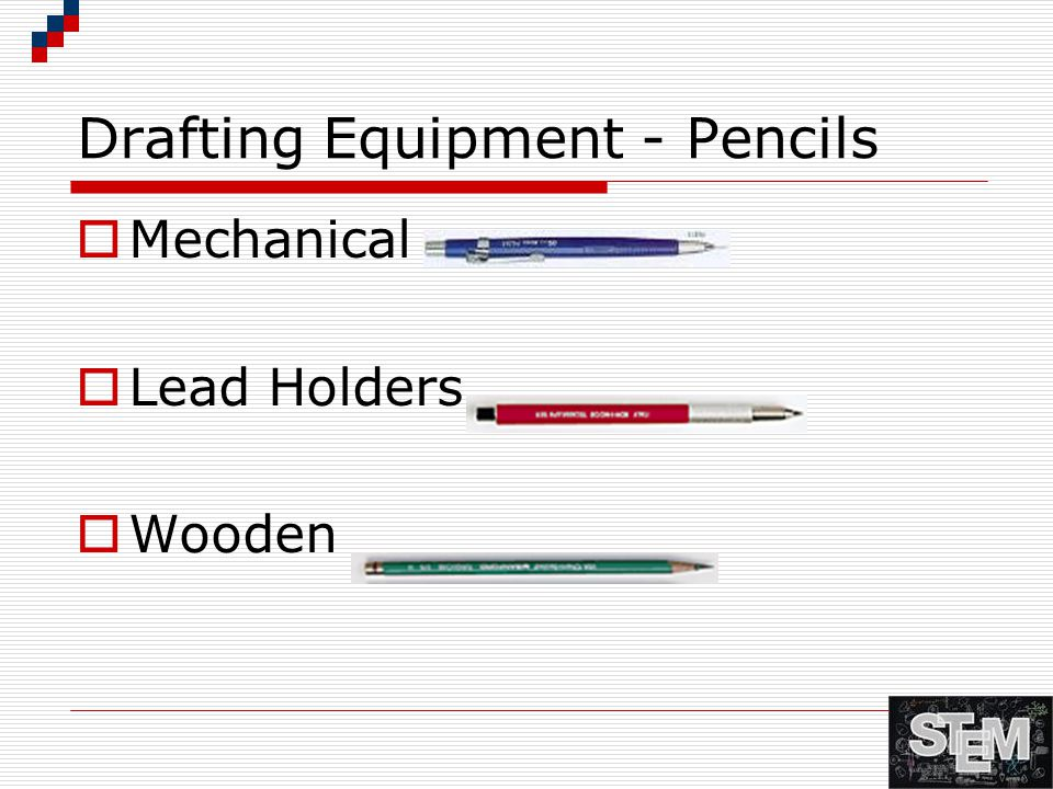 Drafting Equipment - Pencils