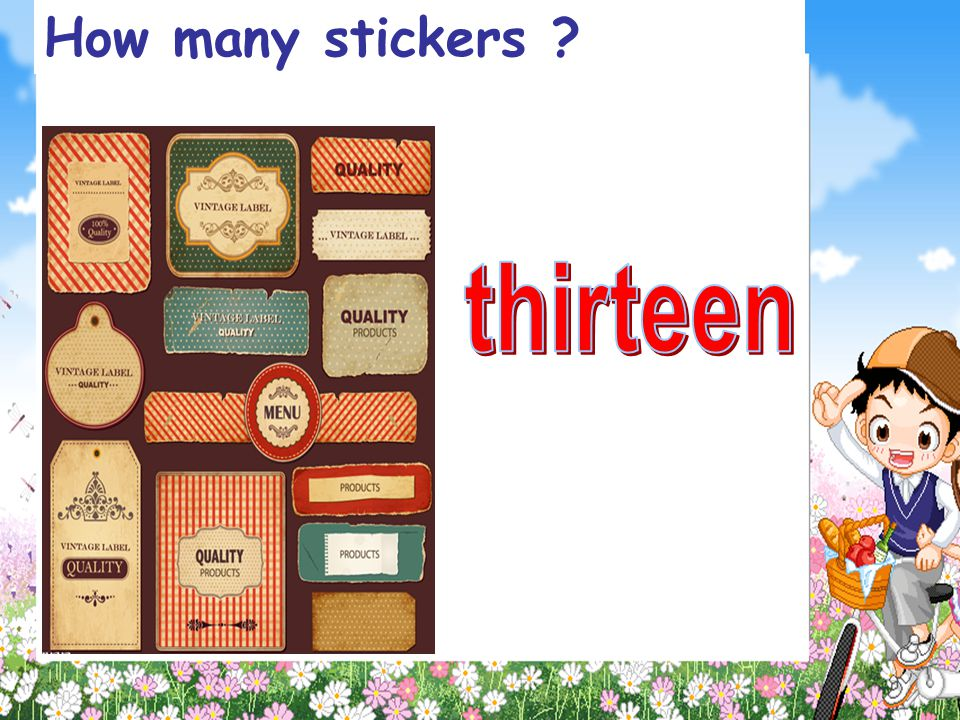 How many stickers thirteen