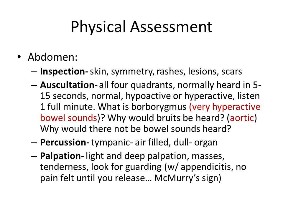 Physical Assessment Abdomen: