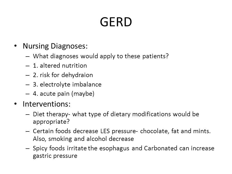 GERD Nursing Diagnoses: Interventions: