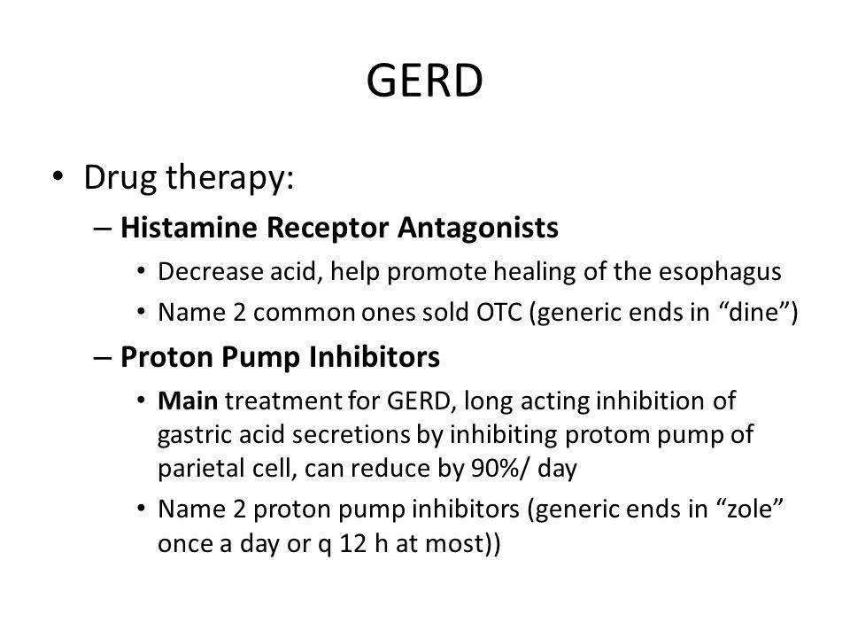 GERD Drug therapy: Histamine Receptor Antagonists