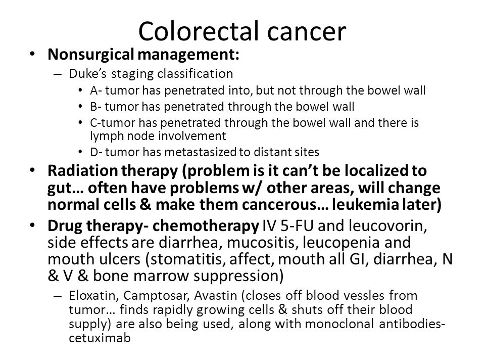 Colorectal cancer Nonsurgical management: