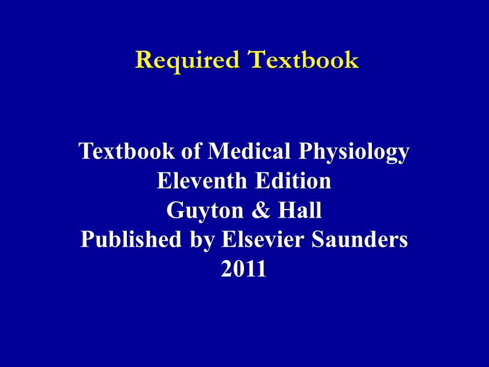 Textbook of Medical Physiology Published by Elsevier Saunders